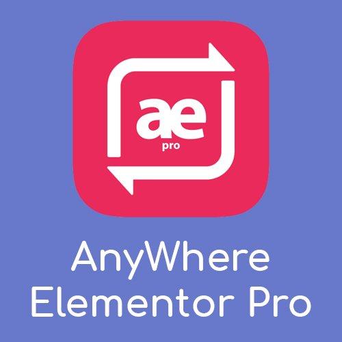 Plugin AnyWhere Elementor Pro que da mas potencia a este Page Builder